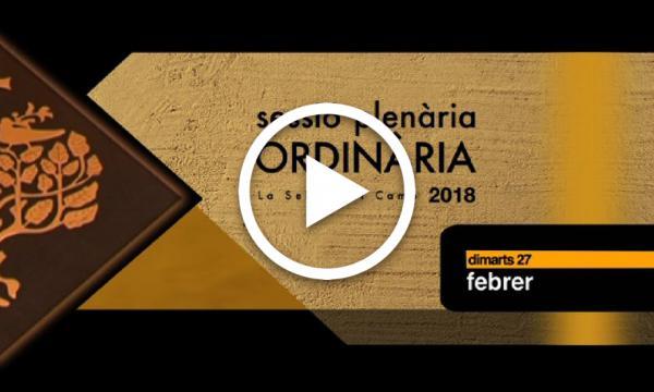 Ple ordinari 27/02/2018 (Part 1)