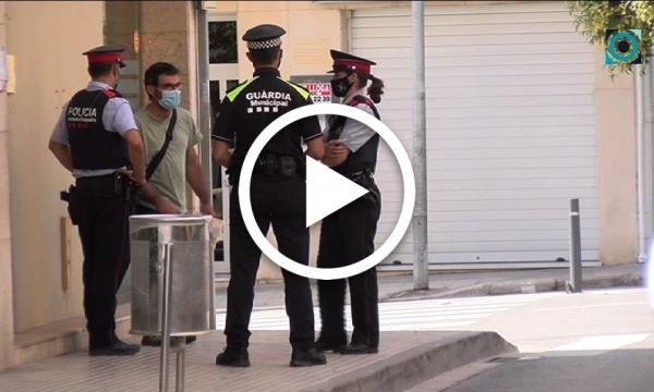 Els Mossos d'Esquadra se sumen al control de les normes anti-Covid al municipi