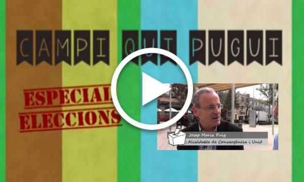 CAMPI QUI PUGUI Especial Eleccions. CIU Josep M. Puig